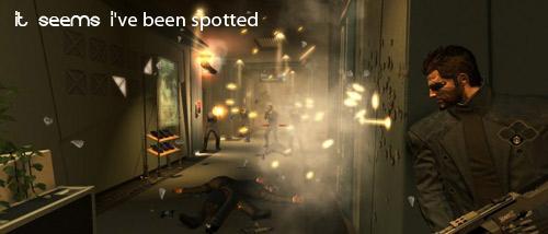 Deus Ex: Human Revolution - Spotted