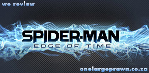 Onelargeprawn reviews Spider-Man: Edge of Time