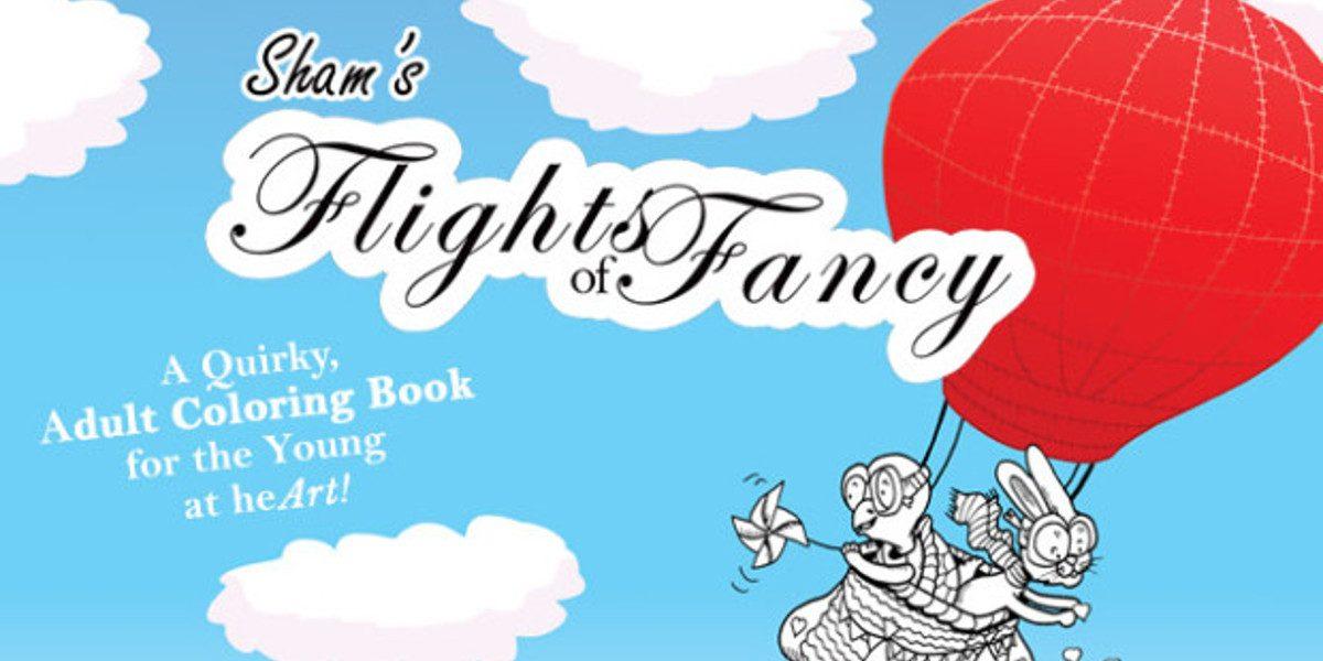 Sham's Flights of Fancy